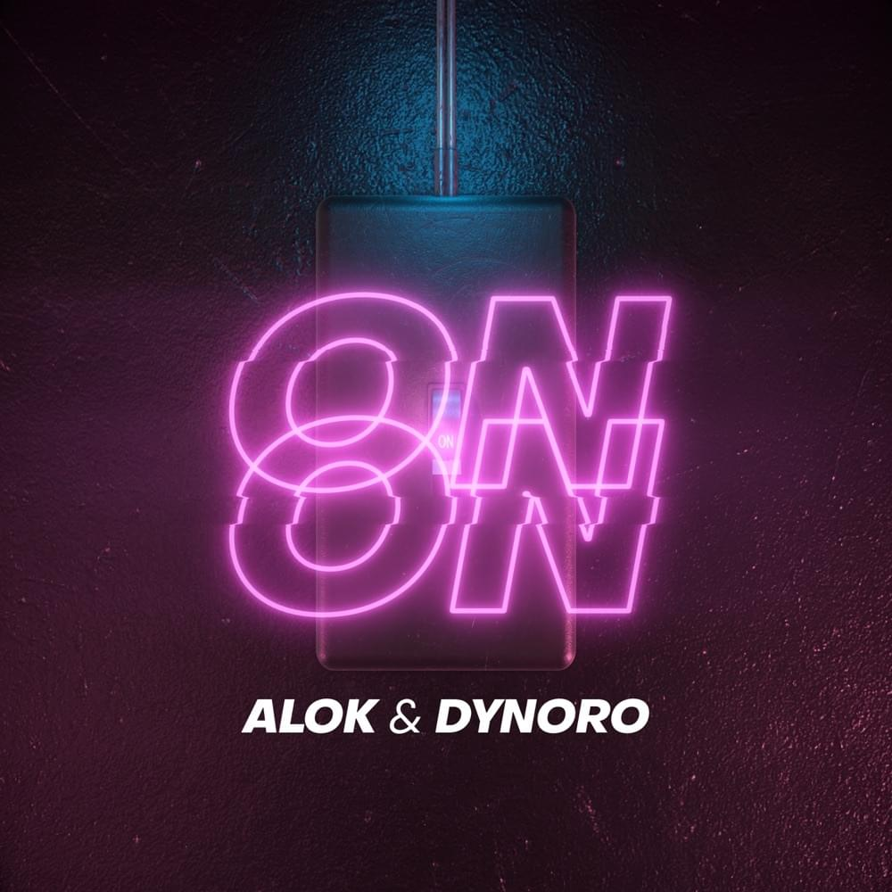 On & On by Alok, Dynoro